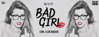 Bad Girl - Ladies Special // 14.1 // ehm. Club Maquie