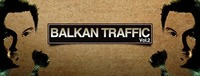 Balkan Traffic vol 2 with IAN F@Postgarage