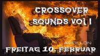 Crossover Sounds Vol. I@Disco Apollon