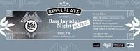 Bass.Invadaz Night /w Philth (UK)@Club Spielplatz