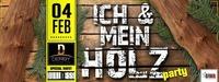 ICH & MEIN HOLZ...@Derby Club & Restaurant
