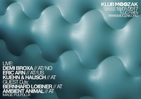 Klub Moozak #89: Demi Broxa, Eric Arn, Kühn & Hausch@Fluc / Fluc Wanne