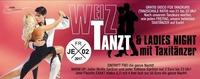 Weiz Tanzt! & Ladies Night Mit Taxitänzer!@Tollhaus Weiz