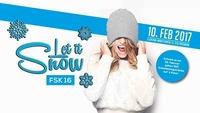 Let it snow ★ 10.02.2017 ★ FSK16@Club Ohm