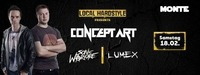 Local Hardstyle with Concept Art / Sonic Warfare / Lumex@Monte