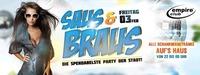 Saus und Braus / Die spendabelste Party der Stadt@Empire Club