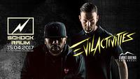 Schockraum presents Evil Activities@Event Arena