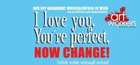 I Love You, You're Perfect, Now Change!@Ateliertheater