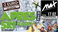 Themenfreitag ▲▲ Apres Ski Party PART III ▲▲@MAX Disco