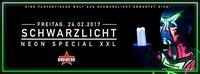 SCHWARZLICHT • 24.02.17 • XXL Edition@Bollwerk