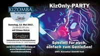 KizOnly Party - die Kizomba Party in Salzburg & Kitz Special WS@Schauspielhaus Salzburg