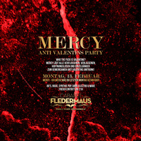 MERCY - Anti Valentins Party@Cabaret Fledermaus