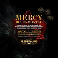 MERCY - Rosenmontag@Cabaret Fledermaus
