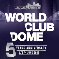 BigCityBeats WORLD CLUB DOME 2017 – 5th Anniversary