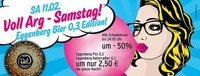 Voll Arg - Samstag / Eggenberg Bier 0,3 Edition@Disco Bel