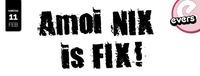 Amoi NIX is FIX@Evers