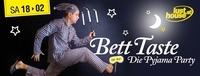 Bett Taste - Die Pyjama-Party