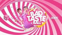 BAD TASTE Ball@Praterdome