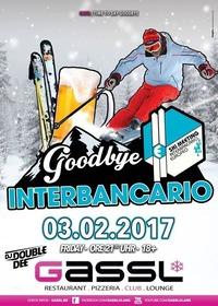 Goodbye Interbancario@Gassl