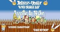 Asterix und Obelix in der Orange Bar / Faschingsdienstag ab 14°°@Orange Bar