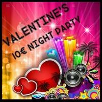 VALENTINE'S 10€ NIGHT PARTY@ESQUIRE