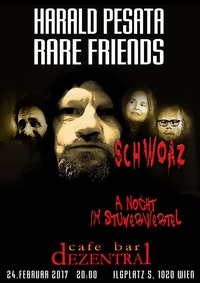 Harald Pesata & Rare Friends - A schwoaze Nocht im Stuwerviertel@Dezentral