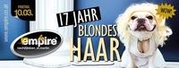 Jahresfeier - 17 JAHR - Blondes Haar@Empire St. Martin