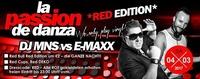 La Passion de Danza! We only play vinyl! Mit DJ MNS vs. DJ EMAXX@Bollwerk