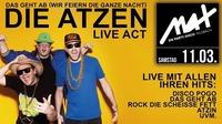 MAX presents ▲▲ Die Atzen LIVE ▲▲@MAX Disco