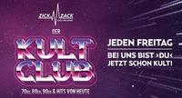 ZICK ZACK - der KULT CLUB - jeden Freitag@ZICK ZACK