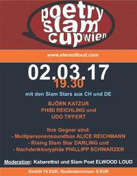 Poetry Slam Cup Wien u.a. mit Phibi Reichling (CH), Björn Katzur