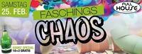 Faschings- Chaos@Fullhouse
