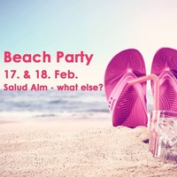 BEACH Party Weekend@Salud Alm