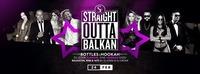 Straight Outta Balkan • Bottles & Hookah • 24/02/17