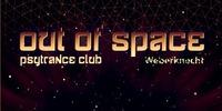 Out Of Space Psytrance Club // Do 23.3. Weberknecht@Weberknecht