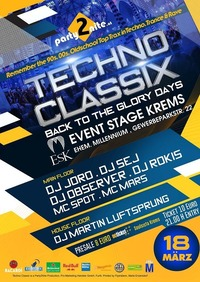 Techno Classix - Back to the glory days@Event Stage Krems / Cinemaplexx