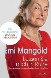 Waldviertler Vollmondgespräche: Erni Mangold@Stadtsaal Waidhofen an der Thaya