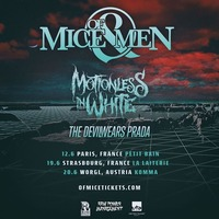 Of MICE & MEN - Motionless In White - The Devil Wears Prada@Komma