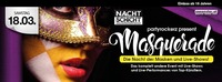 Masquerade II - Die Nacht der Shows und Masken@Nachtschicht