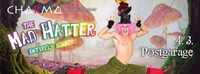 The Mad Hatter - entirely bonkers@Postgarage