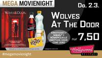 Mega MovieNight: WOLVES AT THE DOOR@Hollywood Megaplex