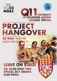 Q11 Project Hangover Ferieneskalation Germany +16@Johnnys - The Castle of Emotions