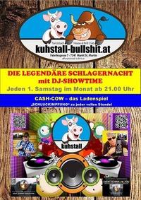 1. Samstag im Monat - Die legendäre Schlagernacht mit Dj-Showtim@Kuhstall