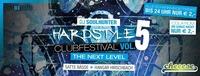 Hardstyle Club Festival Vol. 5 ★ Hangar Hirschbach@Cheeese