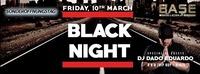 Black Night Sonderöffnungstag@BASE