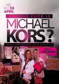 Who the F*** is Michael Kors ?@Johnnys - The Castle of Emotions