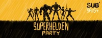 Superhelden-Party@SUB