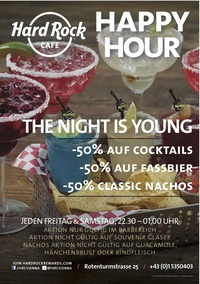 THE NIGHT IS YOUNG: Weekend Happy Hour im Hard Rock Cafe@Hard Rock Cafe Vienna