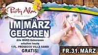 Im MÄRZ geboren@Party Alm Hartberg