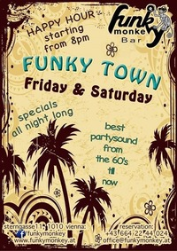 FUNKY TOWN !!! - Friday March 17th 2017@Funky Monkey